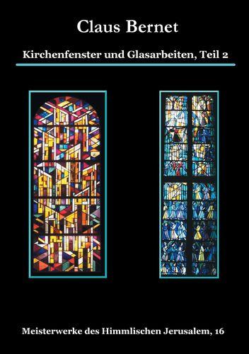 Kirchenfenster und Glasarbeiten, Teil 2