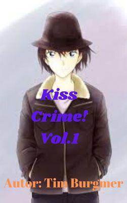 Kiss Crime! Oberschüler Detektivin Maki Jarumichi ermittelt!