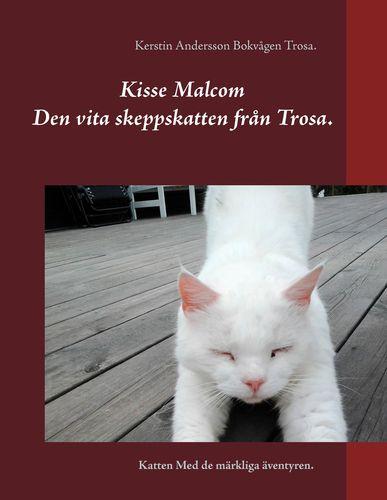 Kisse Malcom.