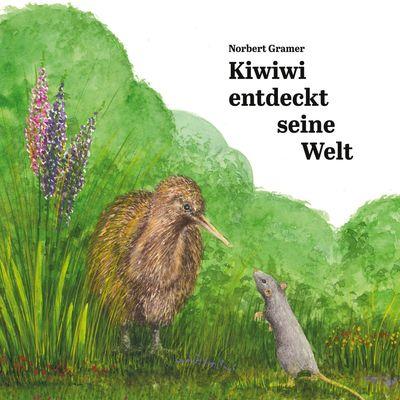 Kiwiwi entdeckt seine Welt
