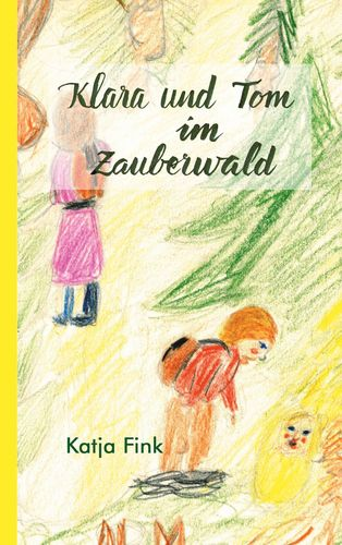 Klara und Tom im Zauberwald