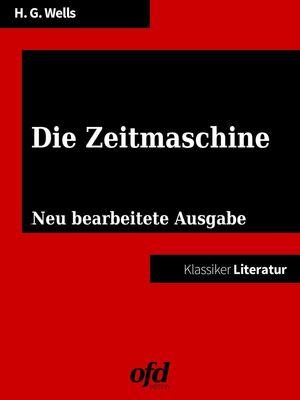 Klassiker der ofd edition: Die Zeitmaschine