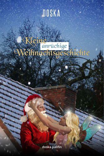 Kleine anrüchige Weihnachtsgeschichte