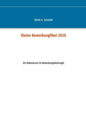 Kleine Bewerbungfibel 2020