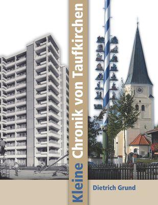 Kleine Chronik von Taufkirchen