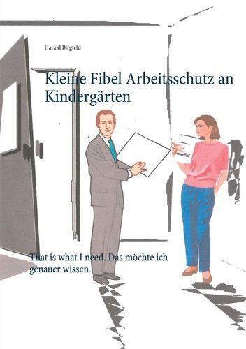 Kleine Fibel Arbeitsschutz an Kindergärten