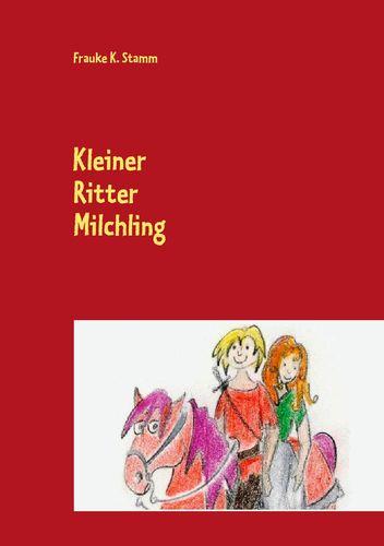 Kleiner Ritter Milchling