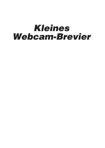 Kleines Webcam-Brevier
