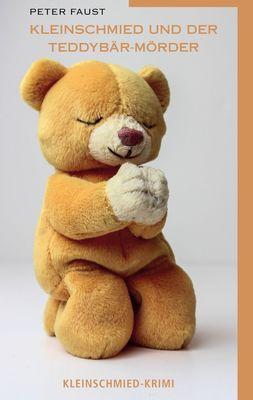 Kleinschmied und der Teddybär-Mörder