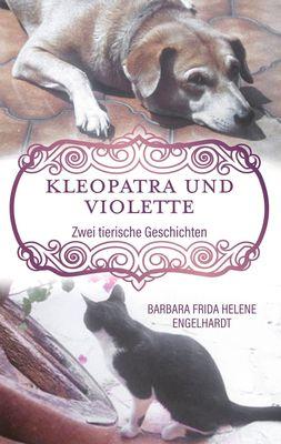Kleopatra und Violette