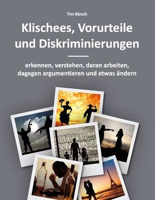 Klischees, Vorurteile und Diskriminierungen