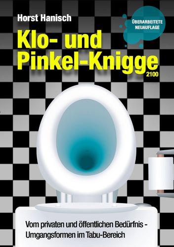 Klo- und Pinkel-Knigge 2100