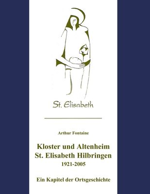 Kloster und Altenheim St. Elisabeth Hilbringen