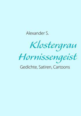Klostergrau Hornissengeist