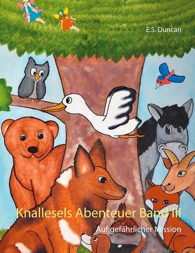 Knallesels Abenteuer Band III