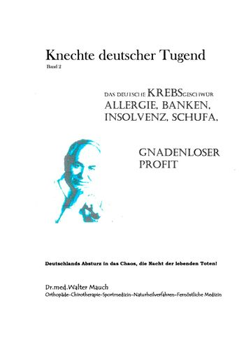 Knechte deutscher Tugend, Band II