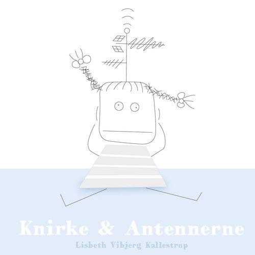 Knirke og Antennerne