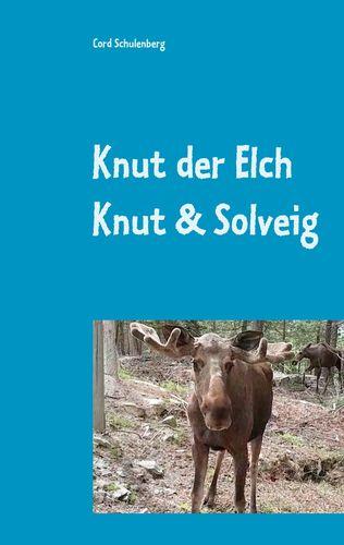Knut der Elch
