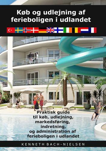 Køb og udlejning af ferieboligen i udlandet