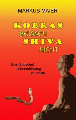 Kobras beissen Shiva nicht