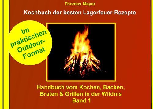Kochbuch der besten Lagerfeuer-Rezepte