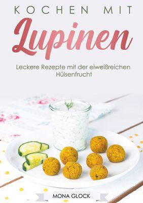 Kochen mit Lupinen