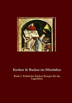 Kochen & Backen im Mittelalter