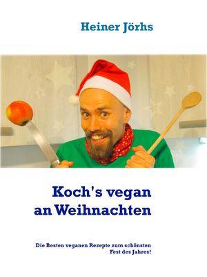 Koch's Vegan an Weihnachten