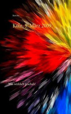 Köln, 9. März 2009
