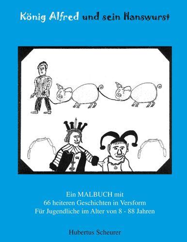 König Alfred und sein Hanswurst
