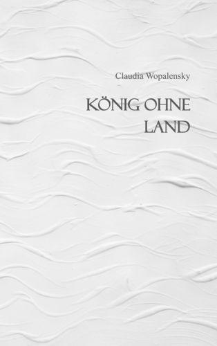 König ohne Land