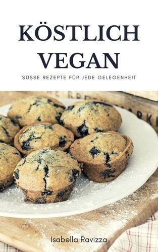 Köstlich vegan