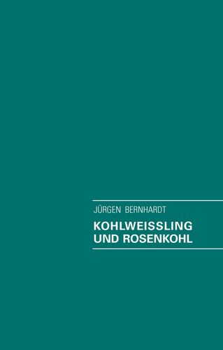 Kohlweissling und Rosenkohl
