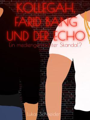 Kollegah, Farid Bang und der Echo