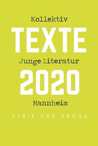 Kollektiv Junge Literatur Mannheim - Texte 2020