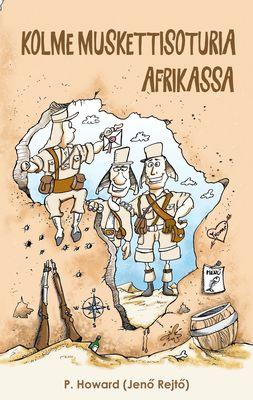 Kolme muskettisoturia Afrikassa