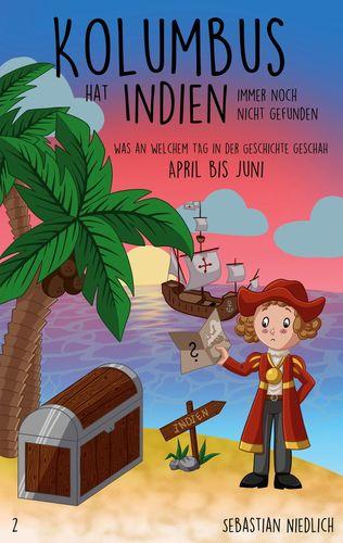 Kolumbus hat Indien immer noch nicht gefunden Band 2