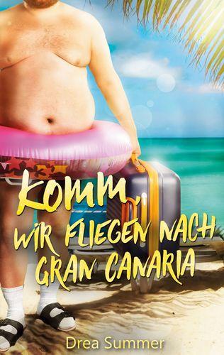 Komm, wir fliegen nach Gran Canaria