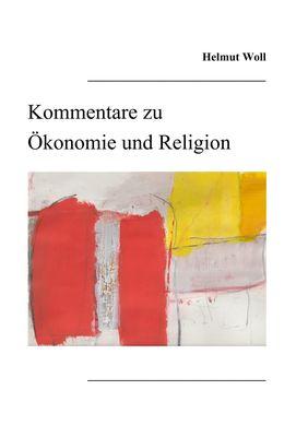 Kommentare zu Ökonomie und Religion