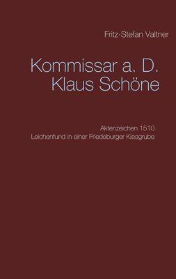 Kommissar a. D. Klaus Schöne