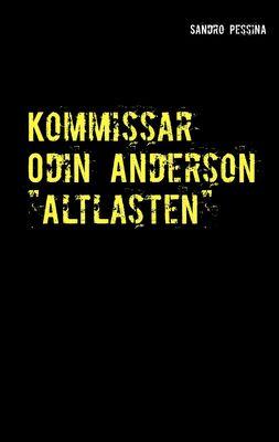"Kommissar Odin Anderson ""Altlasten"""