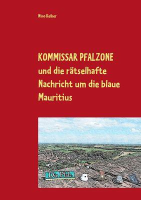 Kommissar Pfalzone und die rätselhafte Nachricht um die blaue Mauritius