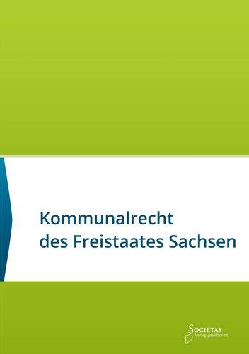 Kommunalrecht des Freistaates Sachsen