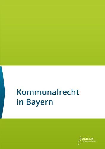 Kommunalrecht in Bayern