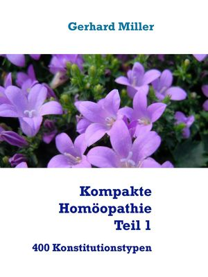 Kompakte Homöopathie Teil 1