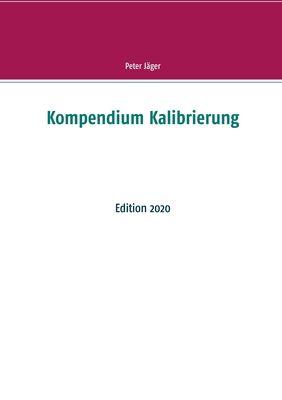Kompendium Kalibrierung
