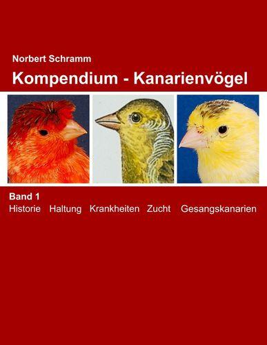 Kompendium - Kanarienvögel Band 1