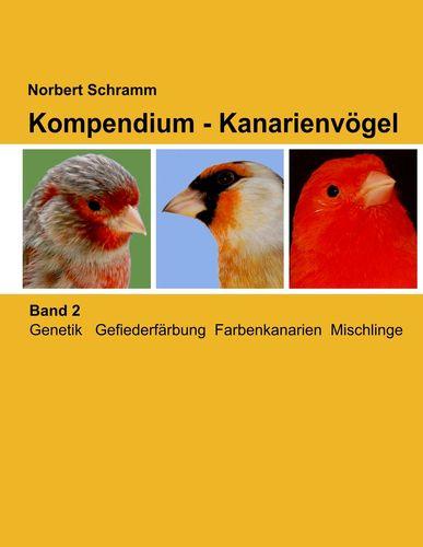 Kompendium - Kanarienvögel, Band 2