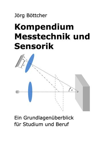 Kompendium Messtechnik und Sensorik