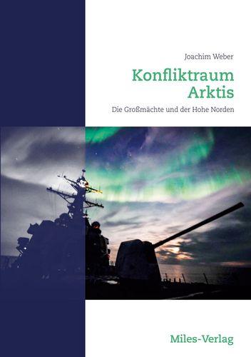 Konfliktraum Arktis.